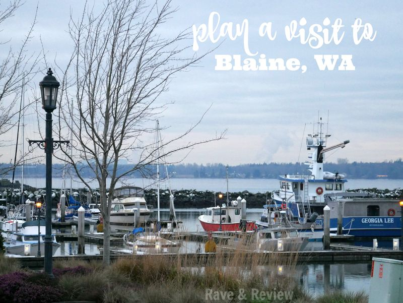 Plan a visit to Blaine, WA