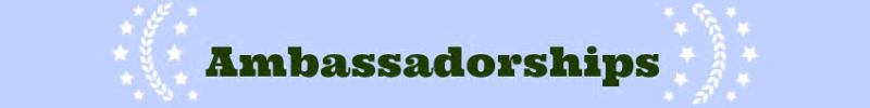 Ambassadorships