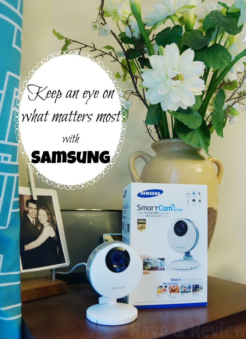 Keep an eye on what matters most with Samsung