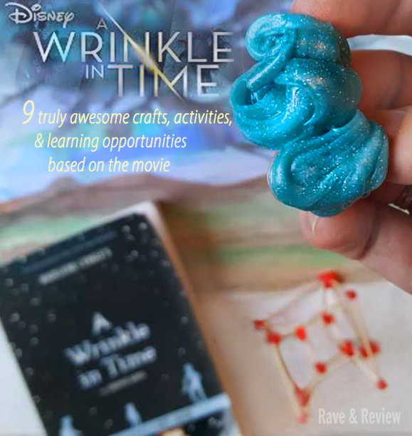 A Wrinkle In Time 9 activities  crafts  and learning opportunities based on the movie 2
