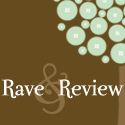 Rave & Review
